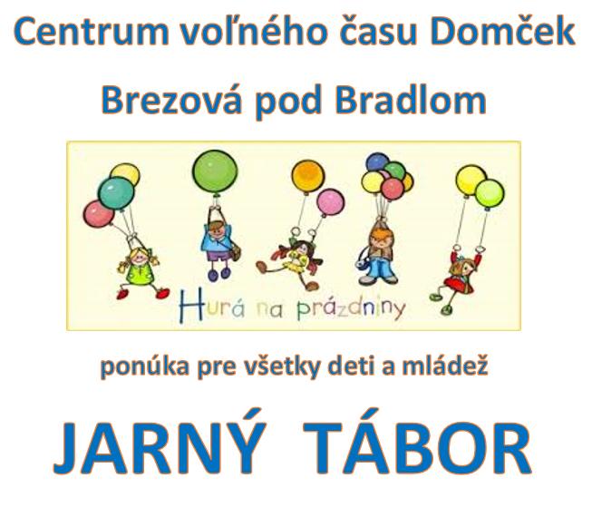 Centrum voľného času Domček v Brezovej pod Bradlom pripravilo počas jarných  prázdnin pre deti jarný tábor. 85119c94fbc